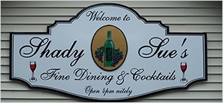 Sign Board - Shady Sue's Fine Dining & Cocktails