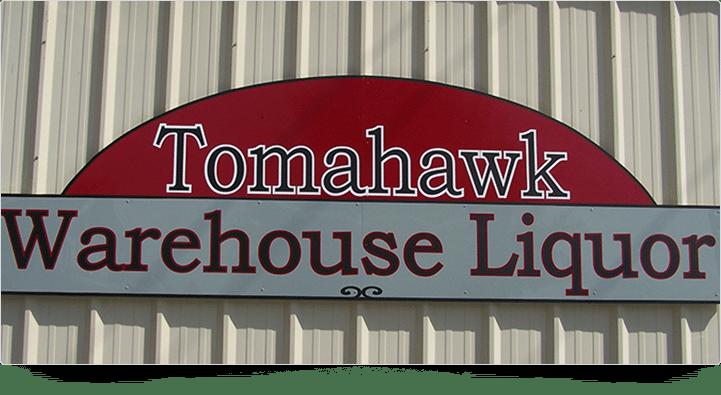 Sign Board - Tomahawk Warehouse Liquor